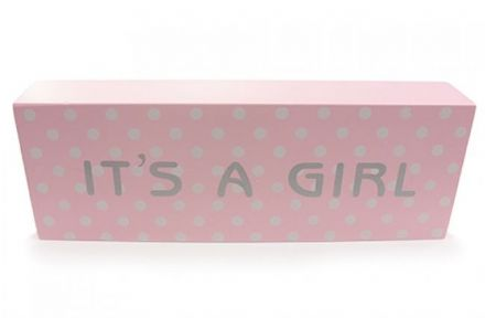 IT'S A GIRL ~ New Baby Plaque